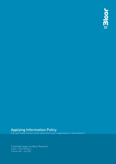 Cover for Applying Information Policy - Can you really extract more value from your organisation's information?