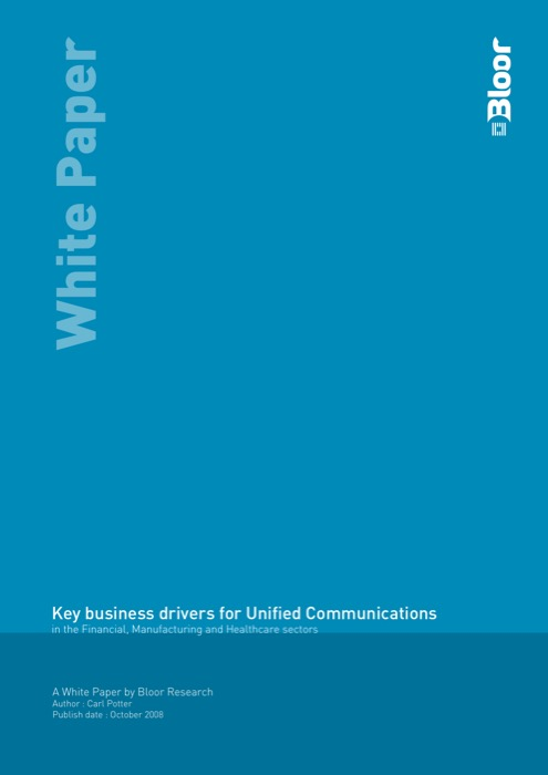 Cover for Key business drivers for Unified Communications