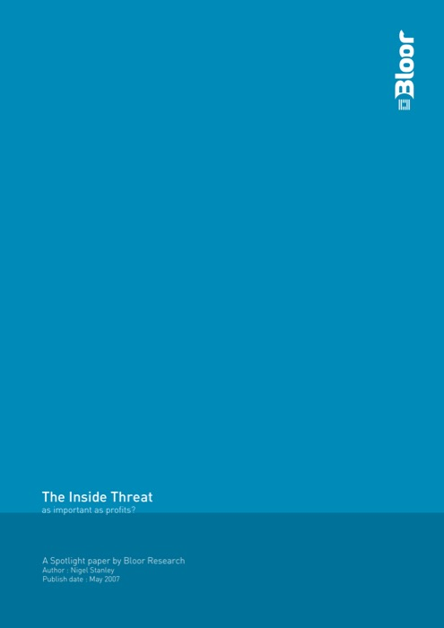Cover for The Inside Threat - as important as profits?