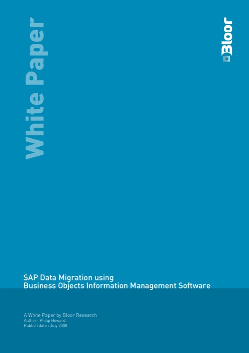 Cover for SAP Data Migration using Business Objects Information Management Software