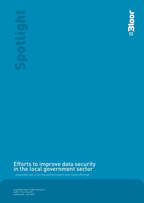 Cover for Efforts to improve data security in the local government sector - ... expanded use of strong authentication and cloud offerings