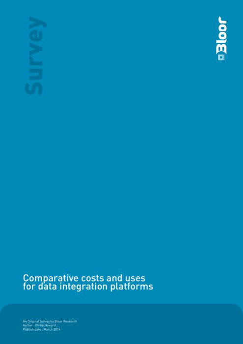 Cover for Comparative costs and uses for data integration platforms
