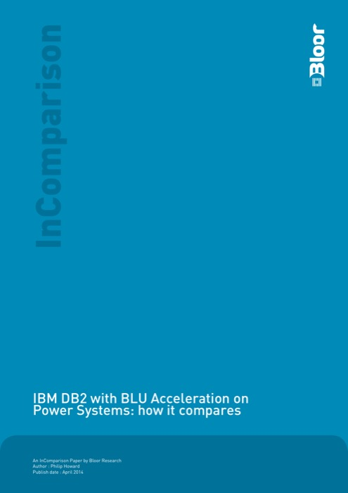 Cover for IBM DB2 with BLU Acceleration onPower Systems: how it compares