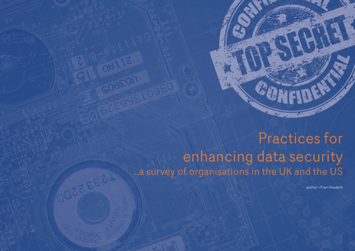 Cover for Practices for Enhancing Data Security - a survey of organisations in the UK and the US