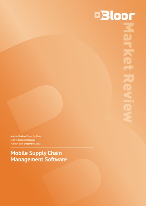 Mobile Supply Chain Management Software – Bloor Research