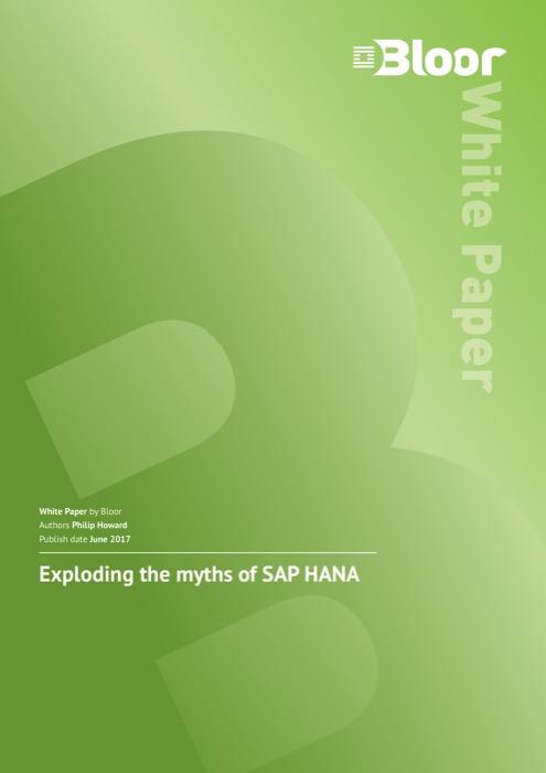 Cover for Exploding the myths of SAP HANA