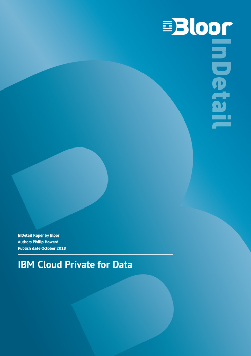 IBM Cloud Private for Data – Bloor Research