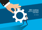 Cover for GRC realities - what are organisations really doing?