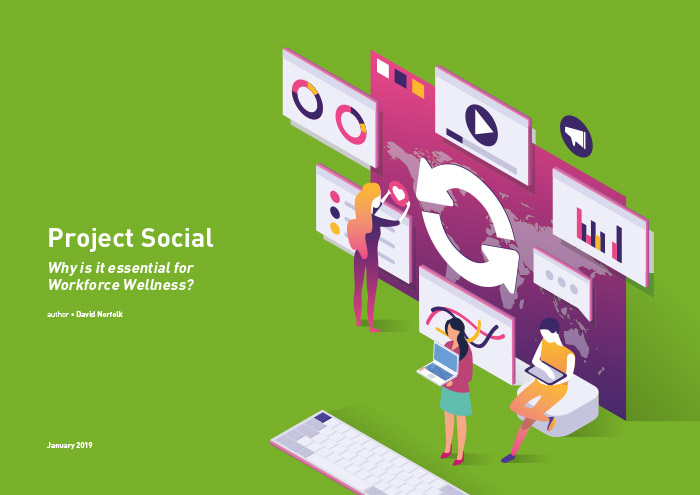 Cover for Project Social - Why is it essential for Workforce Wellness?