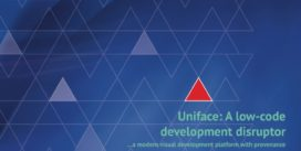 Cover for Uniface: A low-code development disruptor